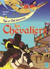 Tao et Zoé découvrent les chevaliers - Couverture - Format classique