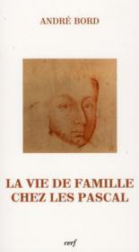 Vie De Famille Chez Les Pascal - Couverture - Format classique