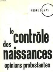 Le Controle Des Naissances. Opinions Protestantes. - Couverture - Format classique