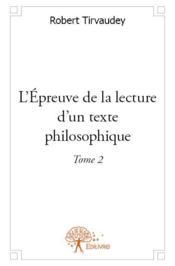 L'épreuve de la lecture d'un texte philosophique - Couverture - Format classique