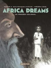 Vente  Africa dreams t.4 ; un procès colonial  - Maryse Charles - Jean-Francois Charles - Frederic Bihel