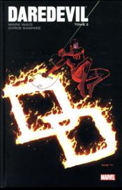 Daredevil par Mark Waid T.2  - Mark Waid - Chris Samnee - Collectif