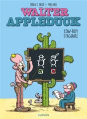 Vente  Walter Appleduck t.1 ; Stagiaire Cowboy  - Fabrice Erre - Fabcaro