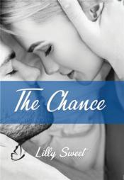 Vente  The chance  - Lilly Sweet