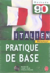 Methode 90 Italien Pratique De Base  - Fiocca+Polard