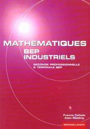 Mathematiques bep industriels seconde et terminale professionnelles - Intérieur - Format classique