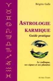 L'Astrologie Karmique ; Guide Pratique - Couverture - Format classique