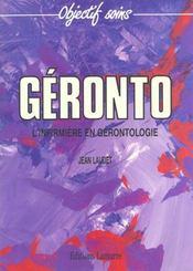 Geronto L Infirmiere En Gerontologie - Intérieur - Format classique