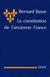 Constitution de l ancienne france - Couverture - Format classique
