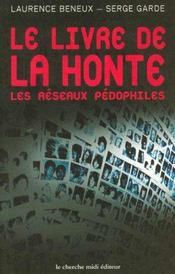 Le Livre De La Honte Les Reseaux Pedophiles - Intérieur - Format classique