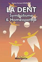 Dent. Symbolisme Et Homeopathie - Couverture - Format classique