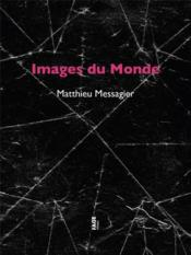 Vente  Images du monde  - Matthieu Messagier