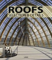 Vente livre :  Roofs ; selection & details  - Carles Broto