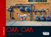 Vente livre :  Oak Oak ; let's play !  - Collectif