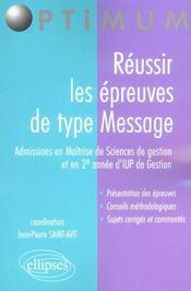 Reussir Les Epreuves De Type Message Admissions En Maitrise De Sciences De Gestion Et 2e Annee D'Iup - Intérieur - Format classique