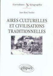 Aires Culturelles Et Civilisations Traditionnelles - Intérieur - Format classique