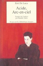 Acide Arc-En-Ciel - Couverture - Format classique