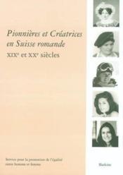 Pionnieres Et Creatrices En Suisse Romande - Couverture - Format classique