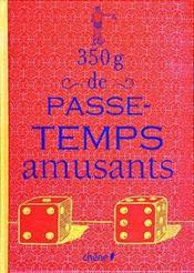 350g De Passe-Temps Amusants - Couverture - Format classique