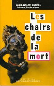 Les Chairs De La Mort. Corps, Mort, Afrique - Intérieur - Format classique