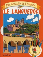 Mes beaux livres à colorier : le languedoc - Intérieur - Format classique