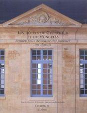 Les hotels de guenegaud et de mongelas : rendez-vous de chasse des sommer au marais - Intérieur - Format classique