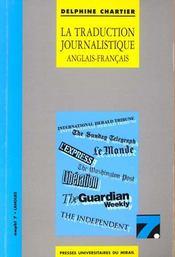 La Traduction Journalistique Anglais Francais/Francais Anglais - Intérieur - Format classique