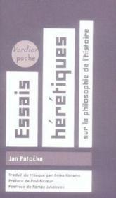 Essais hérétiques sur la philosophie de l'histoire - Couverture - Format classique