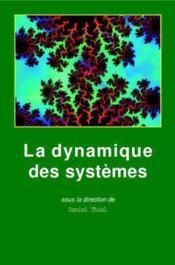 La dynamique des systemes complexite etchaos - Couverture - Format classique