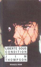 Liberte Sous Condition - Rn N 1 - Intérieur - Format classique