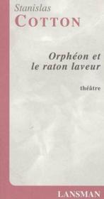 Orpheon et le raton laveur - Couverture - Format classique