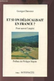Et Si On Delocalisait En France - Couverture - Format classique