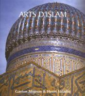 Arts d'Islam  - Gaston Migeon