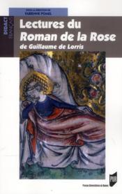 Lectures du roman de la rose de Guillaume de Lorris - Couverture - Format classique