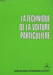 La Technique De La Voiture Particuliere - Couverture - Format classique
