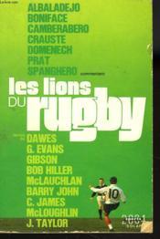 Albaladejo, Boniface, Camberabero, Crauste, Domenech Prat, Spanghero Commentent Les Lions Du Rugby. - Couverture - Format classique