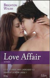 Vente livre :  Love affair  - Brighton Walsh