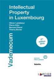 Vente livre :  Intellectual property in Luxembourg  - Jean-Philippe Bill