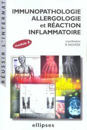 Immunopathologie Allergologie Et Reaction Inflammatoire Module 8 - Intérieur - Format classique