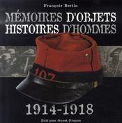 Mémoires d'objets ; histoires d'hommes 1914-1918 - Intérieur - Format classique
