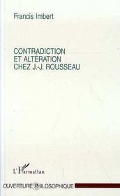Contradiction Et Alteration Chez Jean-Jacques Rousseau - Intérieur - Format classique