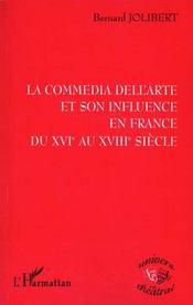 La Comedia Dell'Arte Et Son Influence En France Du Xvie Au Xviiie Siecle - Intérieur - Format classique