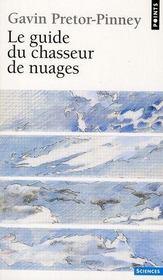 Le guide du chasseur de nuages - Intérieur - Format classique