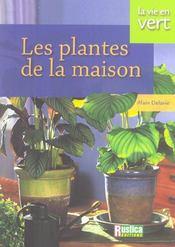 Les plantes de la maison - Intérieur - Format classique