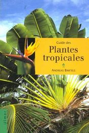 Guide Des Plantes Tropicales - Intérieur - Format classique