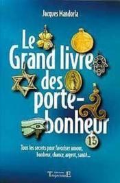 Grand Livre Des Porte-Bonheur - Couverture - Format classique