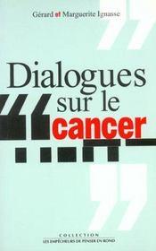 Dialogues Sur Le Cancer - Intérieur - Format classique