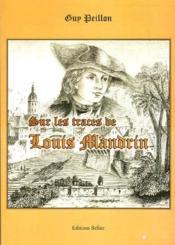 Sur les traces de Louis Mandrin - Couverture - Format classique