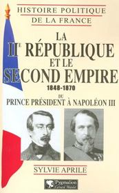 La Deuxieme Republique Et Le Second Empire - Intérieur - Format classique
