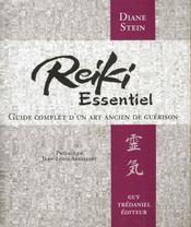 Le reiki essentiel : guide complet d'un art ancien de guerison - Intérieur - Format classique